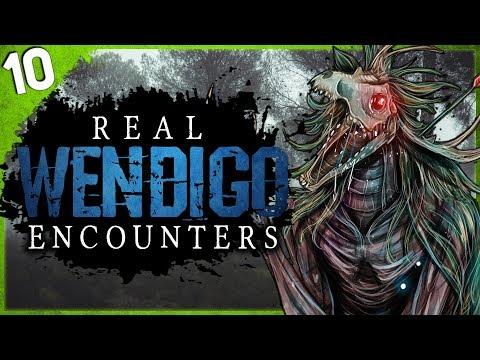 10 REAL Wendigo Encounters   Darkness Prevails