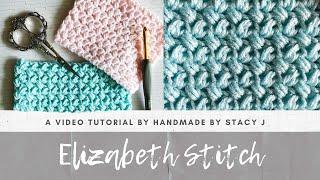 Elizabeth Stitch Tutorial