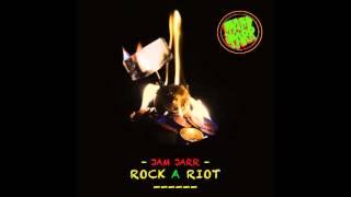 Jam Jarr - Rock a Riot