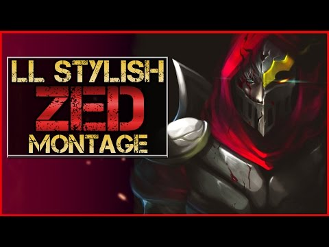 Ll Stylish Zed Montage Best Zed Plays  League Of