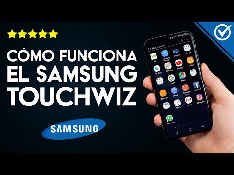 ¿Qué es TouchWiz Samsung, para qué Sirve, y cómo Descargarla? ¿Cómo Desactivarlo si se Detuvo?