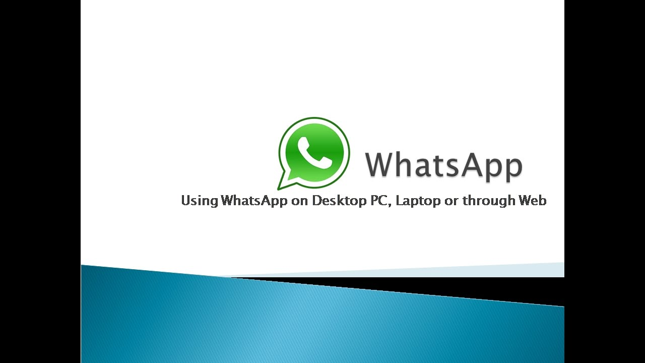 how to use whatsapp on desktop pc laptop or web application