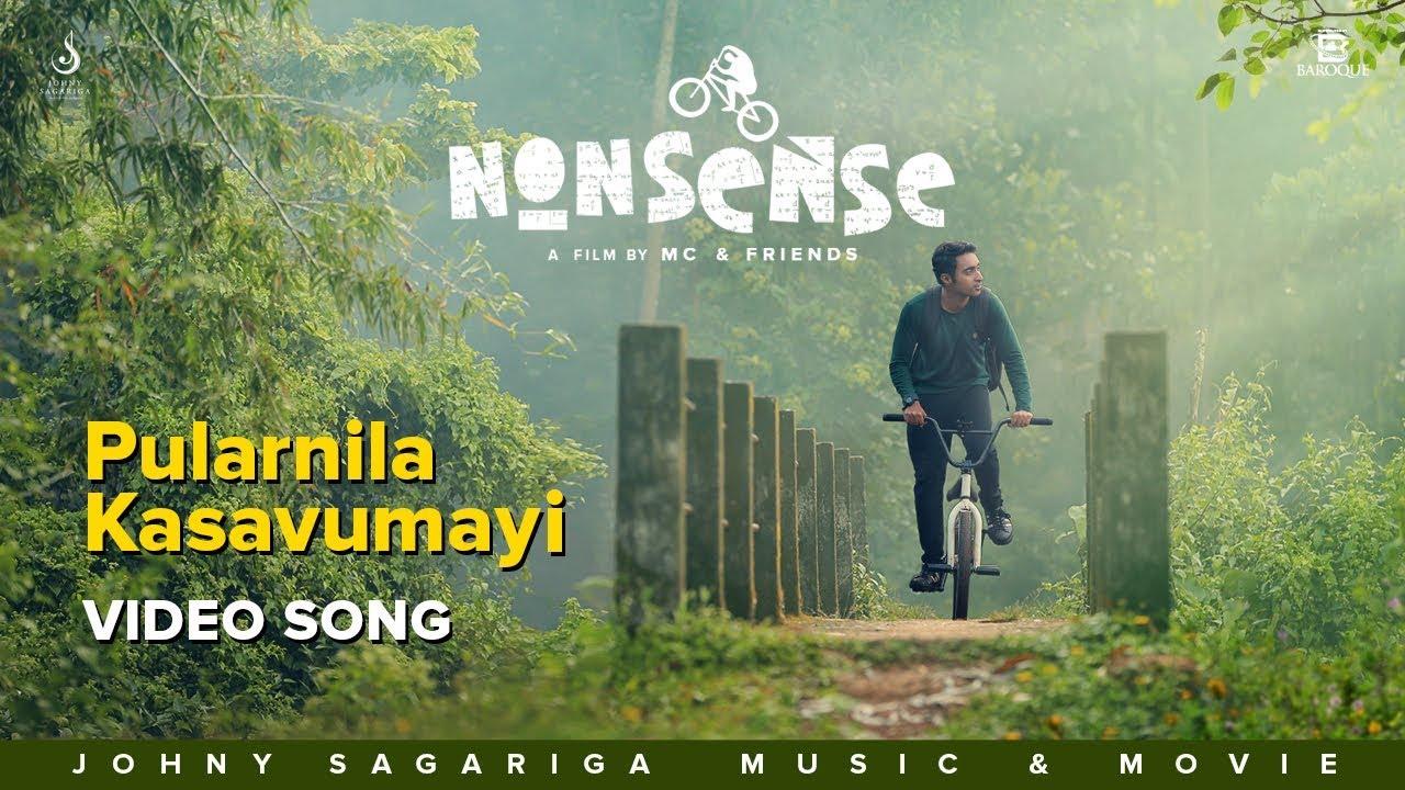 Pularnila Kasavumayi Official Video Song | Nonsense | Rinosh George | MC Jithin | Johny Sagariga