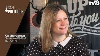 Café Politique n°71 – Colette Gergen, Secrétaire Fédéral du PCF 78