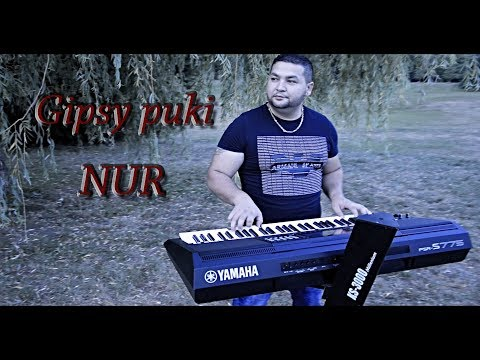 Gipsy Puki - Nur -  (Official Video) - 2018 🆕