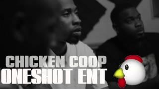 """""""chicken Coop"""" - Oneshot Ent"""