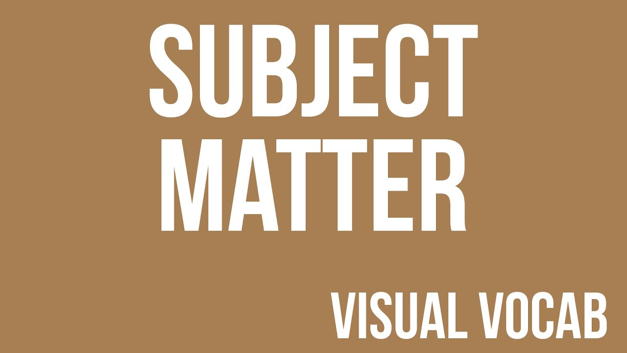 Subject Matter defined - From Goodbye-Art Academy - YouTube