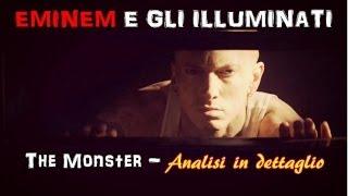 Eminem e gli Illuminati - The Monster [Analisi in dettaglio]
