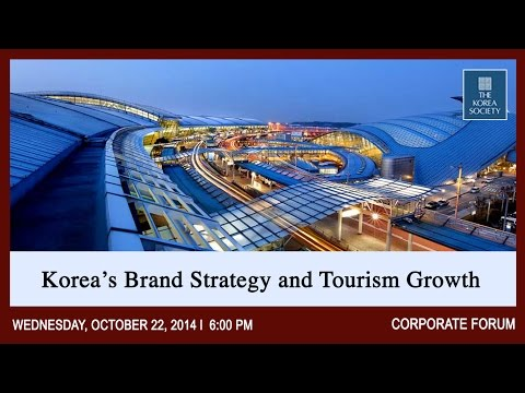 Korea's Brand Strategy and Tourism Growth