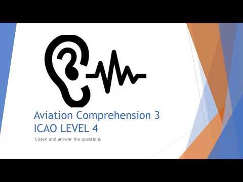 Aviation Comprehension ICAO Level 4