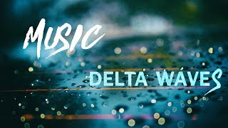 Sleep Music with Delta Waves & Rain Sounds ● Reflections in Rain ● Music for Sleeping, Relaxing, 099