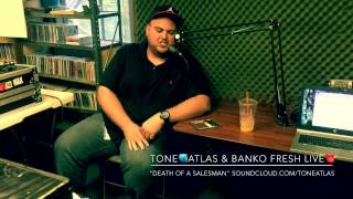 "Tone Atlas & Banko Fresh - 87.7FM LIVE performance of tracks off the Album ""Death of a Salesman"""