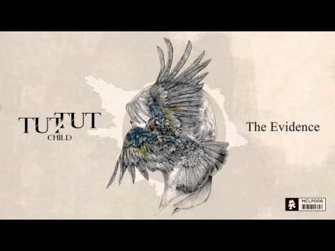 Tut Tut Child - The Evidence