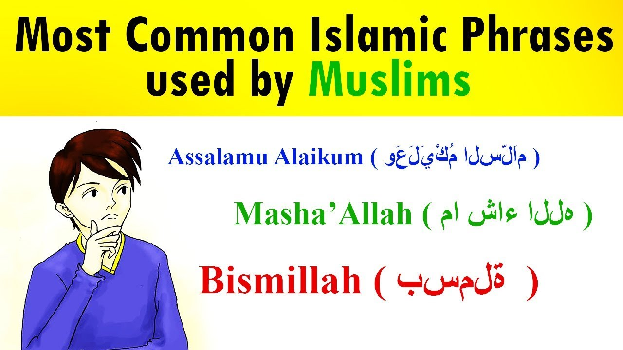 Meaning Of 9 Most Common Arabic Phrases Used By Muslims Youtube