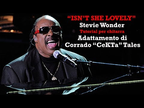 ISN'T SHE LOVELY - Stevie Wonder - TUTORIAL PER CHITARRA
