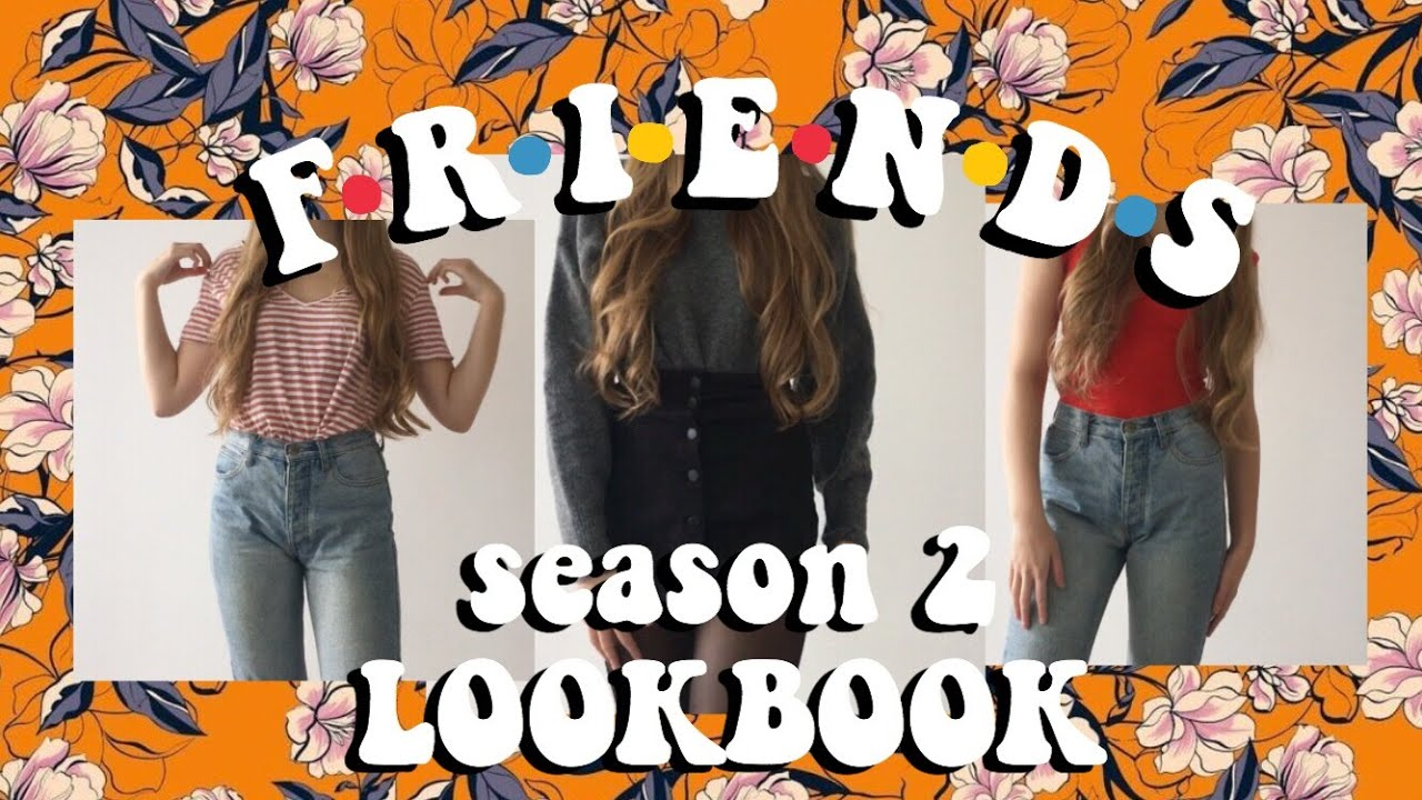 [VIDEO] - FRIENDS lookbook (season 2) 7