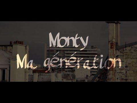 Monty - Ma génération (Clip)