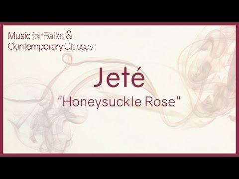 Jeté (Honeysuckle Rose) - Jazz Music for Ballet Class