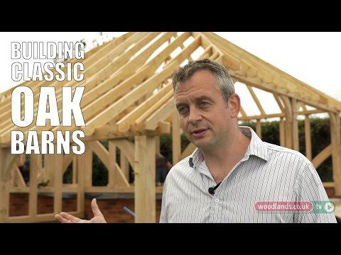 Building Classic Oak Barns