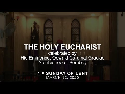 Holy Eucharist - 4th Sunday of Lent - March 20, 2020
