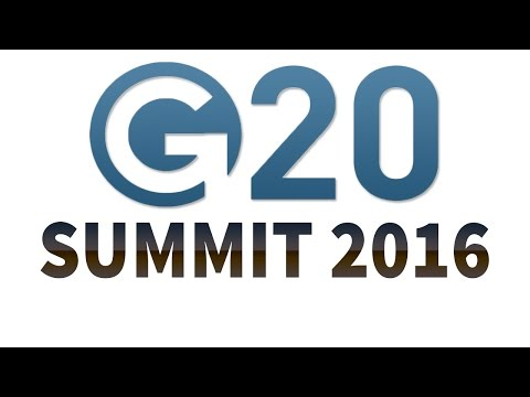 G20 Summit 2016 - Review & Analysis