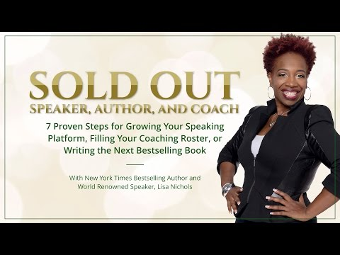7 Steps to Sold Out Speaker, Author and Coach !!Live!!