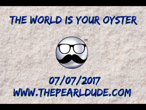 The World Is Your Oyster!!!