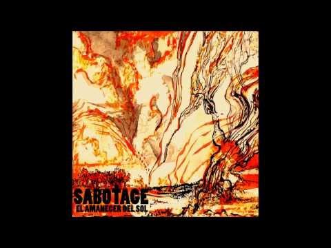 Sabotage - El amanecer del sol - Disco Completo (Full Album)