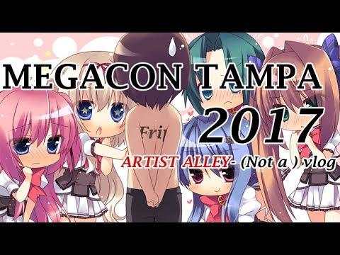 Megacon Tampa 2017 - Artist Alley pre-vlog ?