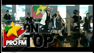 Best of ProFM OnTop 2017 - Andra, What&#39s Up, Shift, Ami, Lidia Buble, Akcent