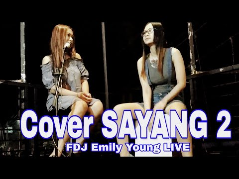 FDJ Emily Young Live - COVER SAYANG 2 ACOUSTIC