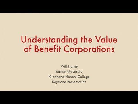 Understanding The Value Of Benefit Corporations
