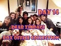 Dear Zindagi Box Office Collection Day 14