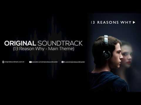 13 Reasons Why - Main Theme