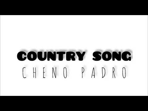 Download Cheno Padro - Country Song