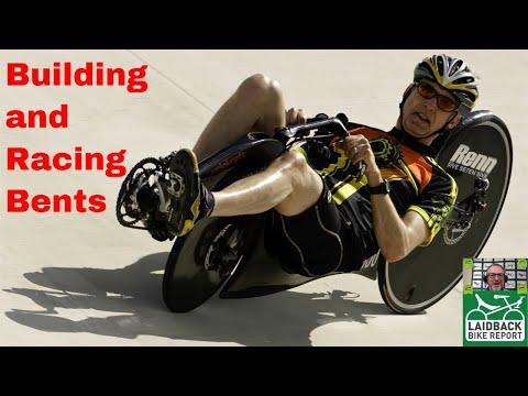 """""""Build a Bent/Race a Bent"""" Warren Beauchamp-Laidback Bike Report"""