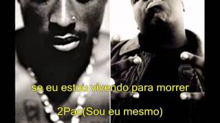2pac ft Biggie- Runnin legendado pt