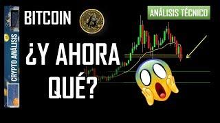 Bitcoin ¿Y AHORA QUÉ?   Btc/Criptomonedas TRADING ANÁLISIS/NOTICIAS