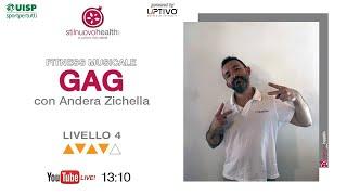 GAG - Livello 4 - 5  (Live)