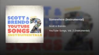 Somewhere (Instrumental)