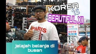 BELANJA DI BUSAN SOUTH KOREA