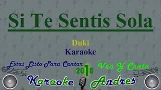 Si Te Sentis Sola (Karaoke) - DUKI - Shot by Ballve