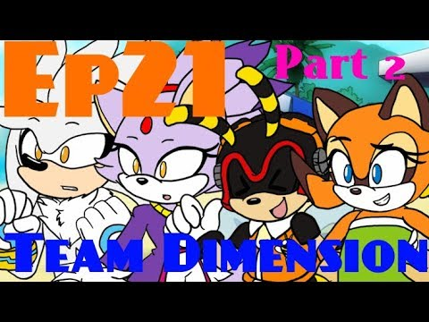 [Ep.21] Ask the Sonic Heroes - Team Dimension (Part 2/3)