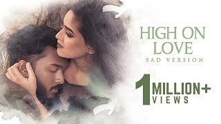 High On Love (Sad Version) Burning Cover | TeeJay | Yuvan Shankar Raja