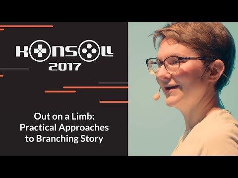 Konsoll 2017: Molly Maloney - Out on a Limb: Practical Approaches to Branching Story