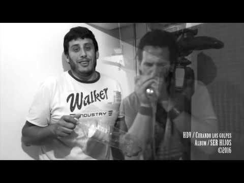 HDV - Curando los Golpes (video oficial)
