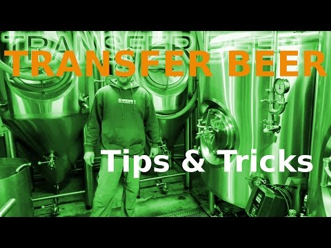 TRANSFER BEER! How To: MICROBREWERY