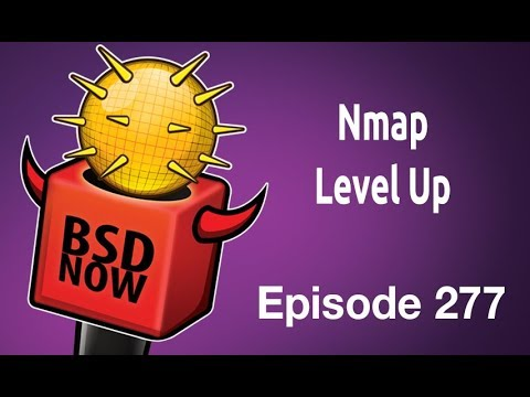 Nmap Level Up | BSD Now 277