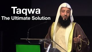 Taqwa: The Ultimate Solution || Ustadh Wahaj Tarin