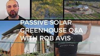 Advanced Passive Solar Greenhouse Q & A Session